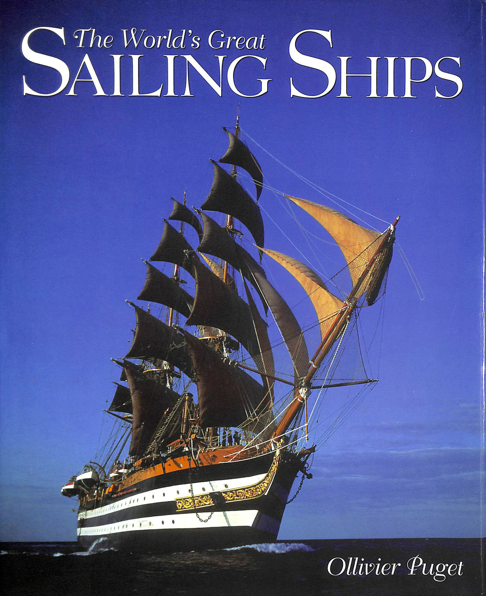 Image for The World's Great Sailing Ships