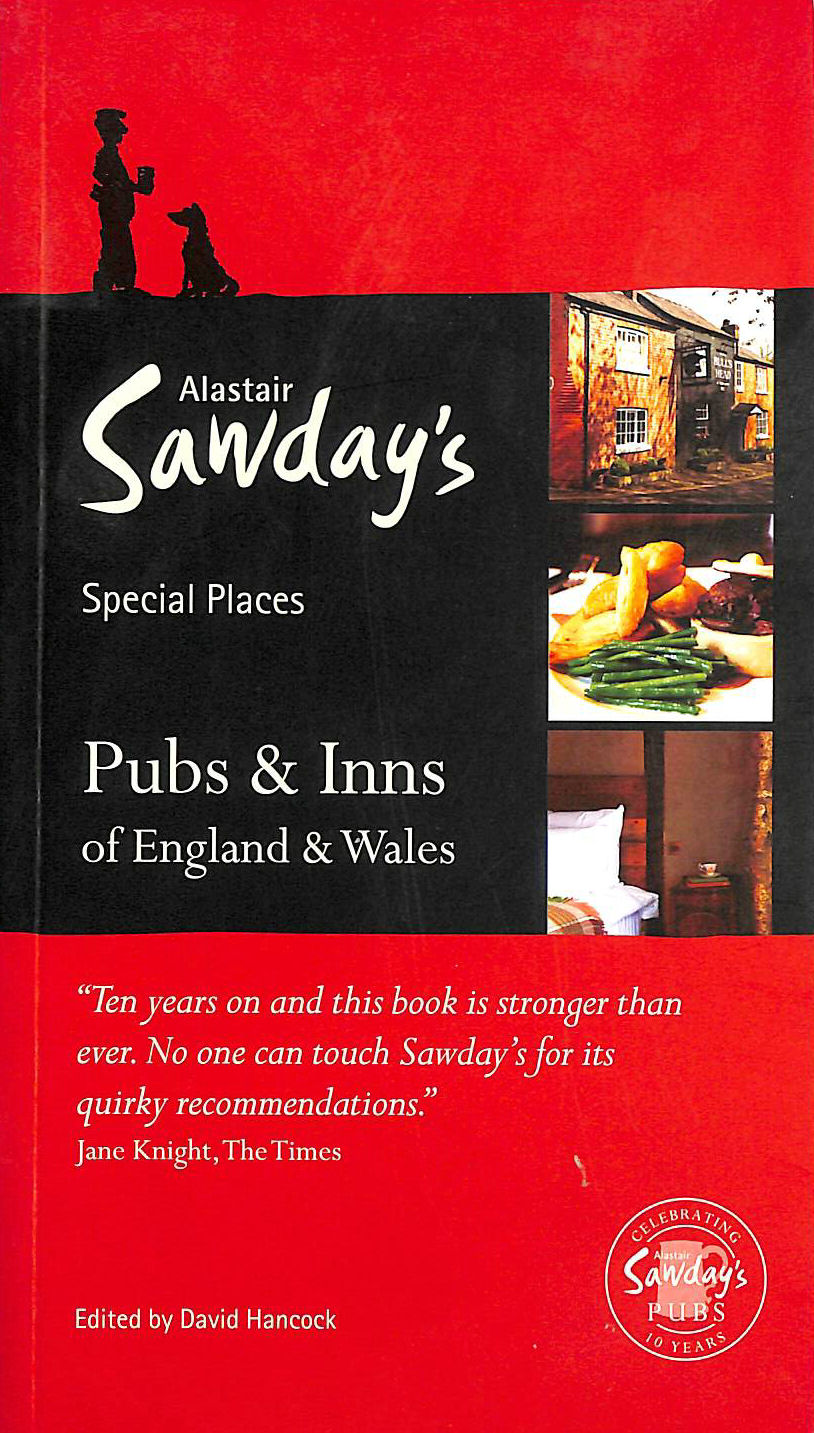 Image for Pubs and Inns of England and Wales (Alastair Sawday's Special Places to Stay: Pubs and Inns)