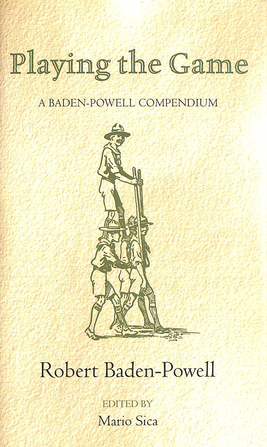 Image for Playing the Game: A Baden-Powell Compendium