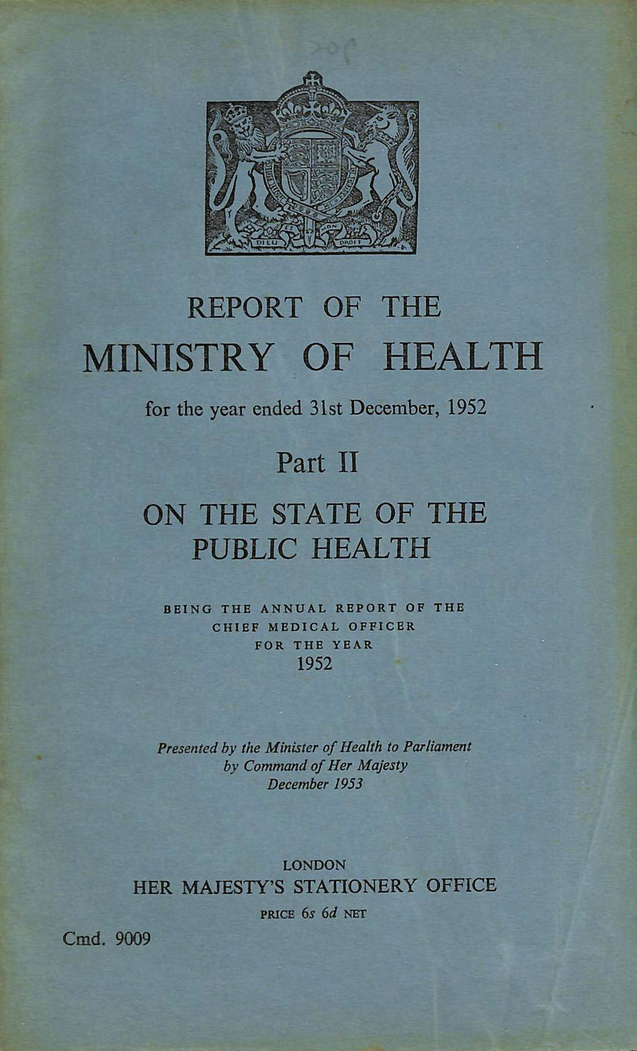 Image for Annual Report of the Chief Medical Officer of the Ministry of Health for the year 1952, Part II