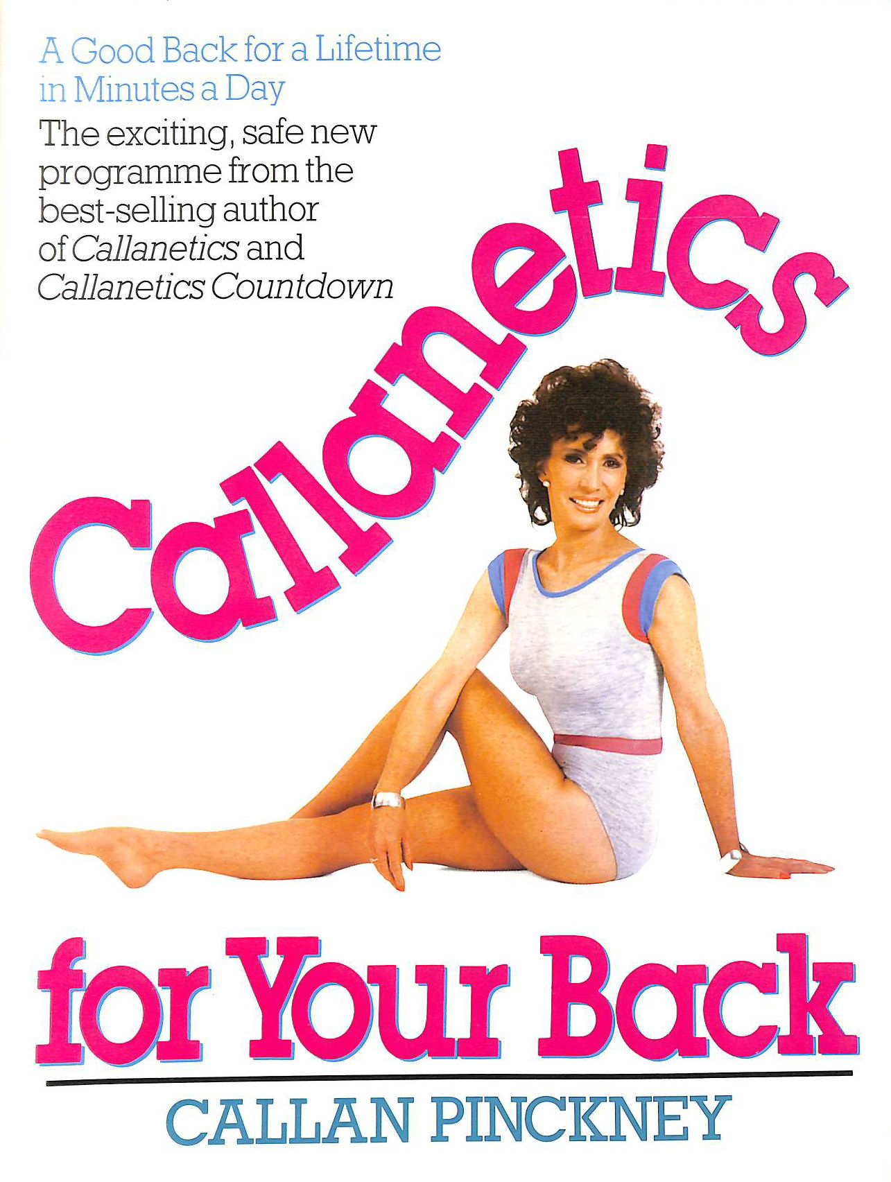 Image for Callanetics for Your Back: A Good Back for a Lifetime in Minutes a Day
