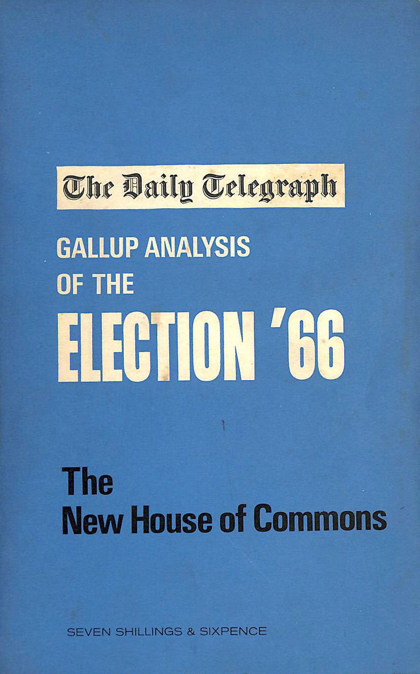 Image for THE DAILY TELEGRAPH GALLUP ANALYSIS OF THE ELECTION '66
