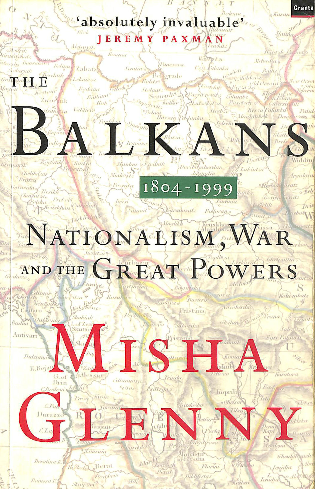 Image for Balkans 1804-1999: Nationalism, War and the Great Powers