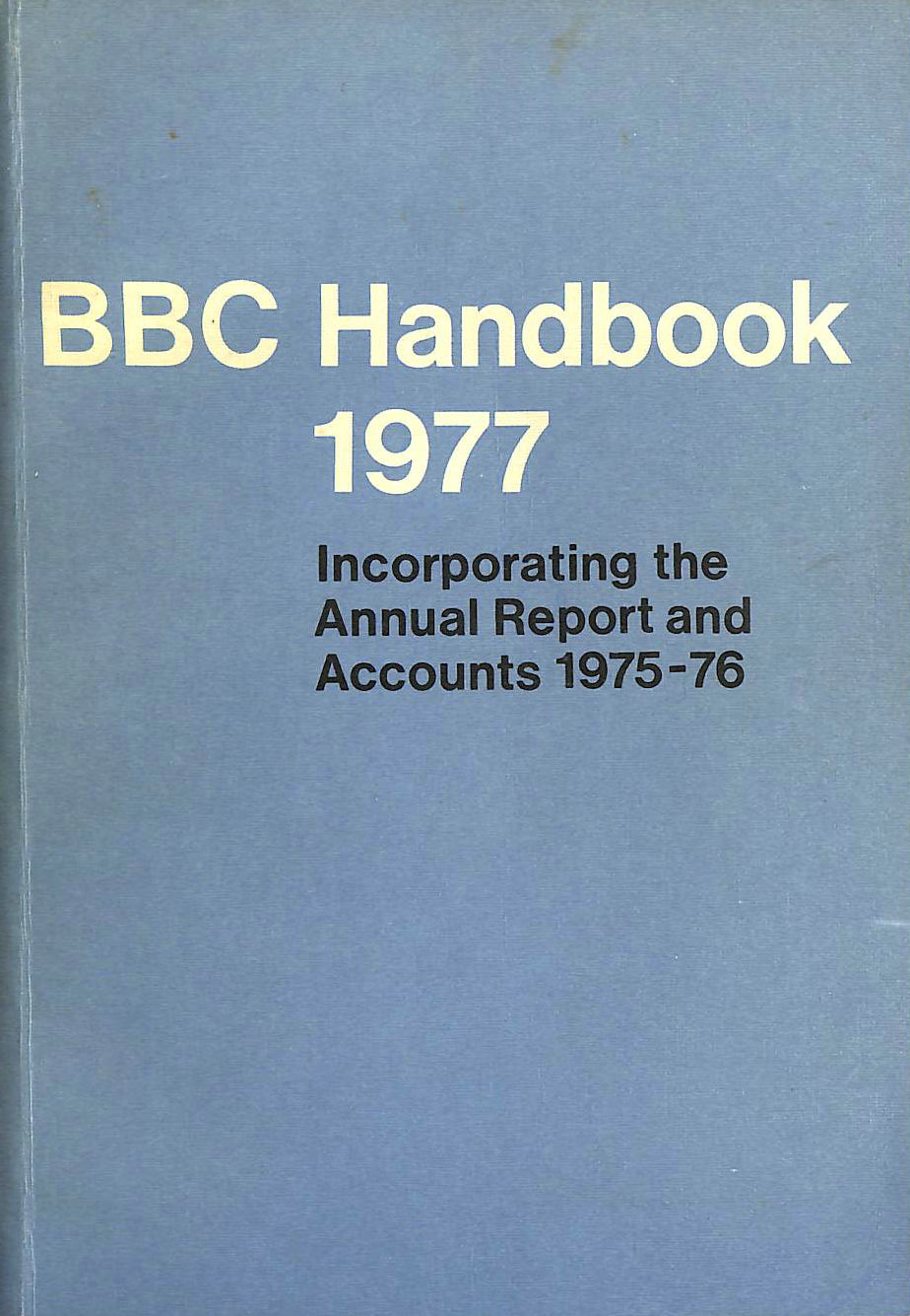 Image for BBC Handbook 1977 : incorporating the Annual Report and Accounts 1975-76