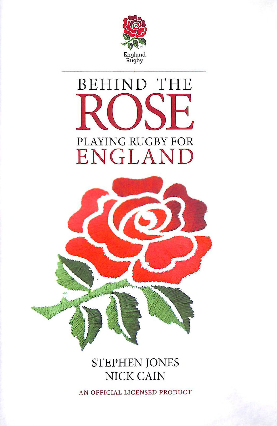 Image for Behind the Rose: Playing Rugby for England (Behind the Jersey Series)