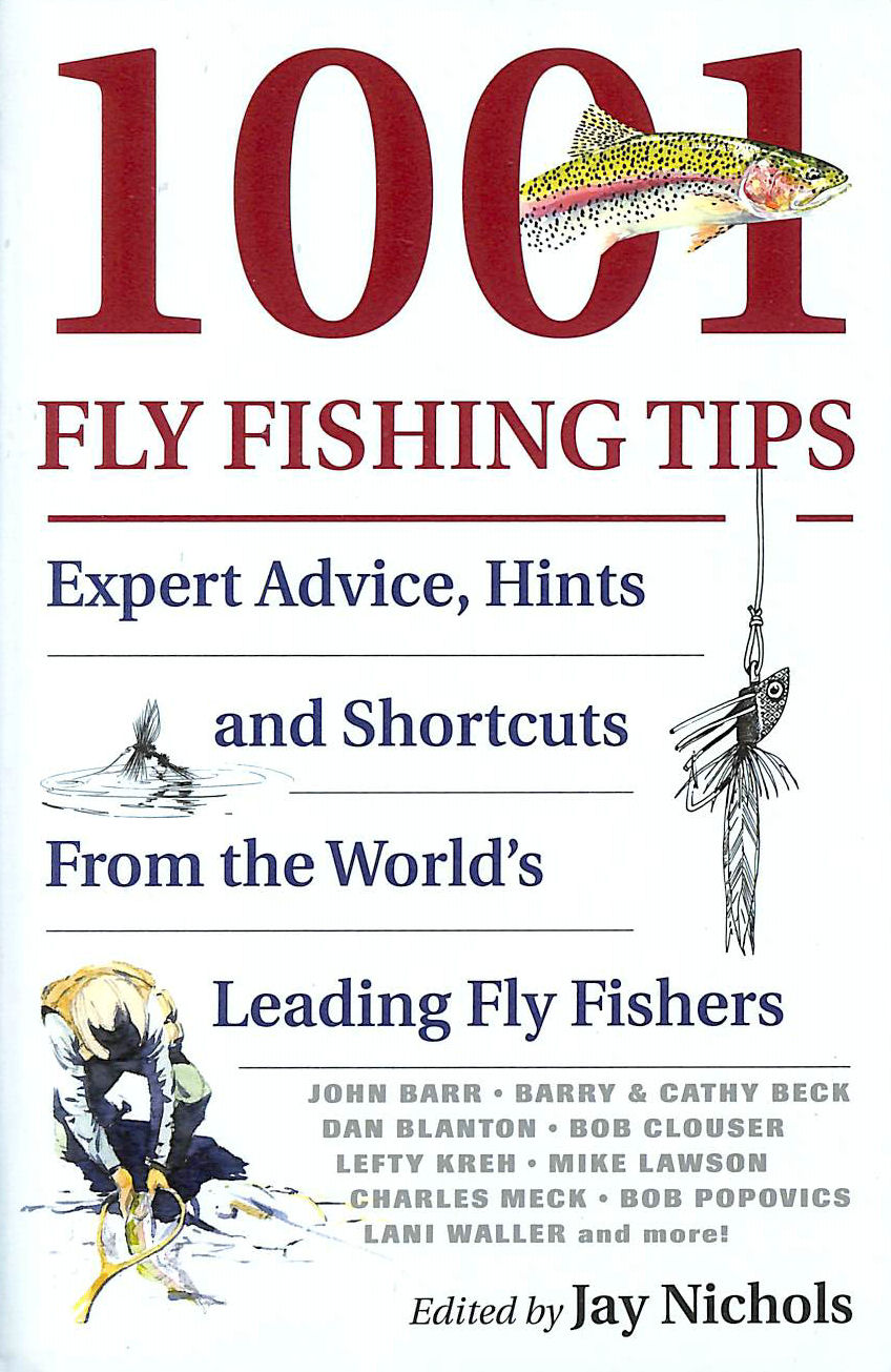 Image for 1001 Fly Fishing Tips: Expert Advice, Hints and Shortcuts