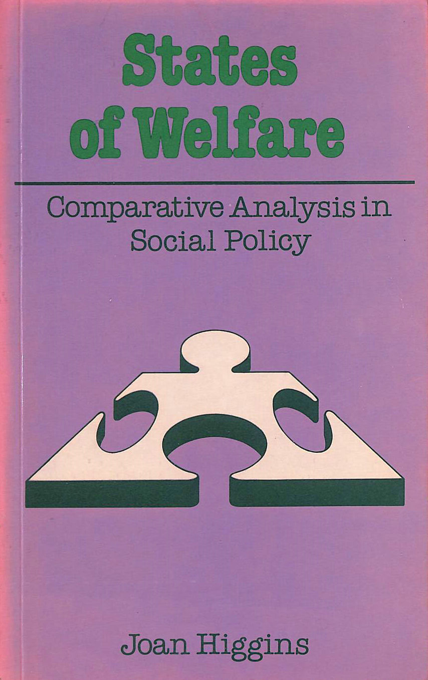 Image for States of Welfare: Comparative Analysis in Social Policy