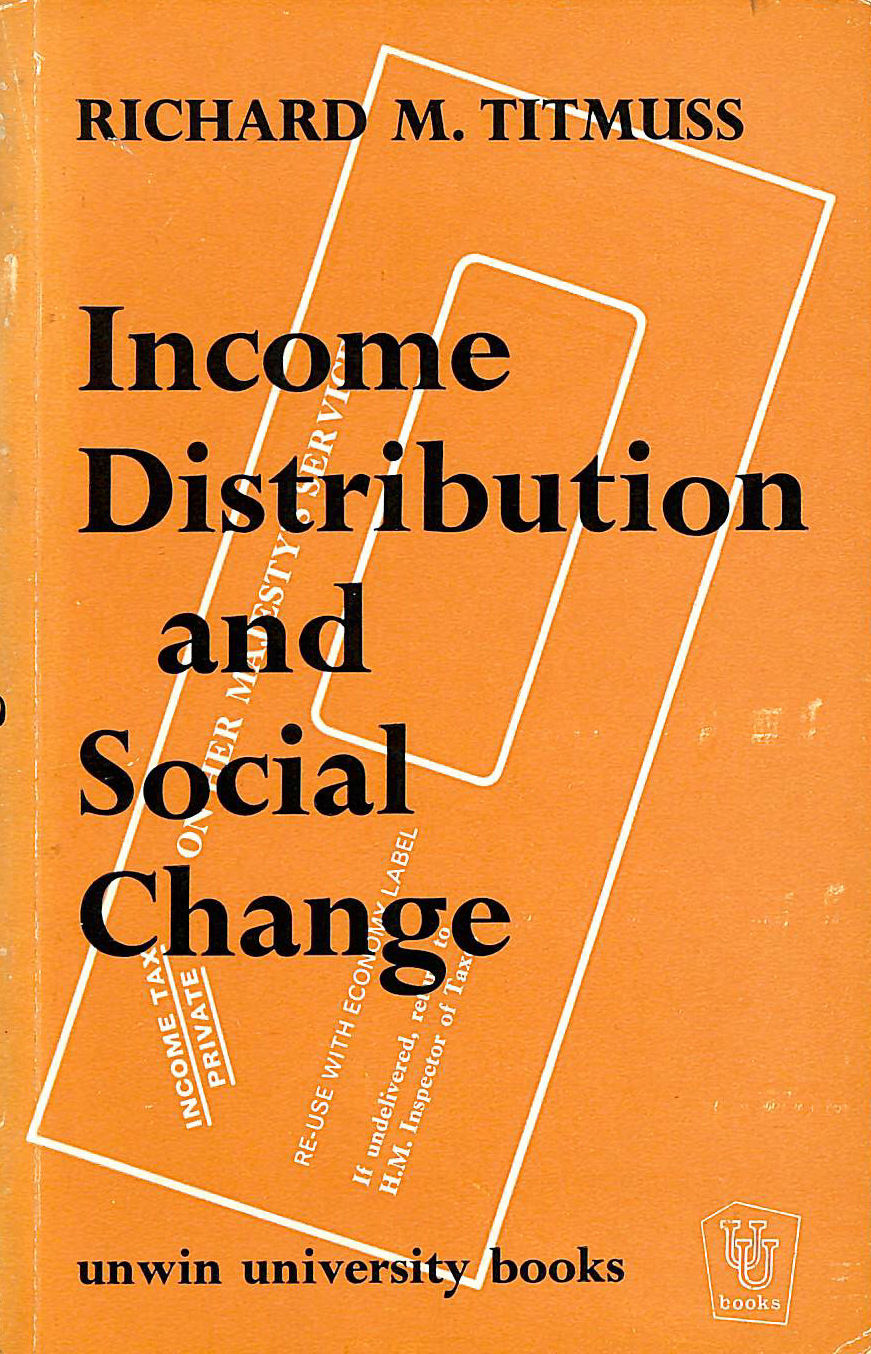 Image for Income Distribution and Social Change: A Study in Criticism.