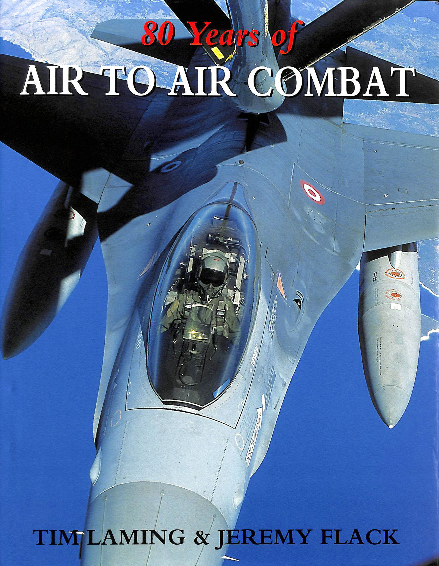 Image for 80 YEARS OF AIR TO AIR COMBAT