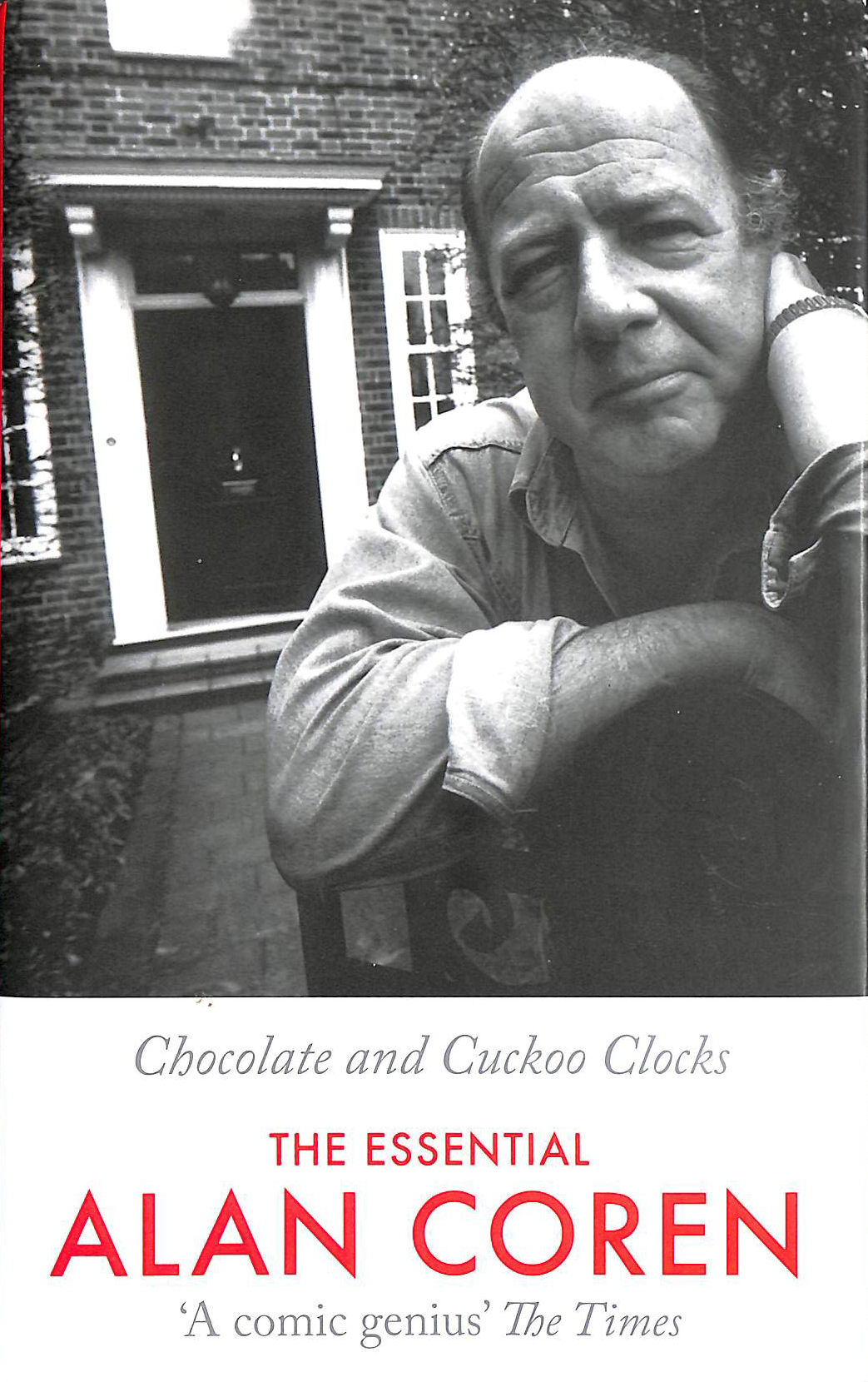 Image for Chocolate and Cuckoo Clocks: The Essential Alan Coren