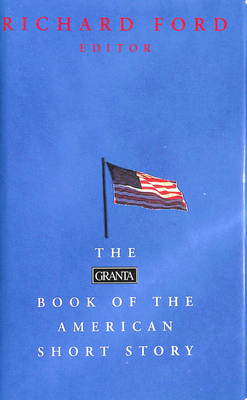 Image for The Granta Book of the American Short Story