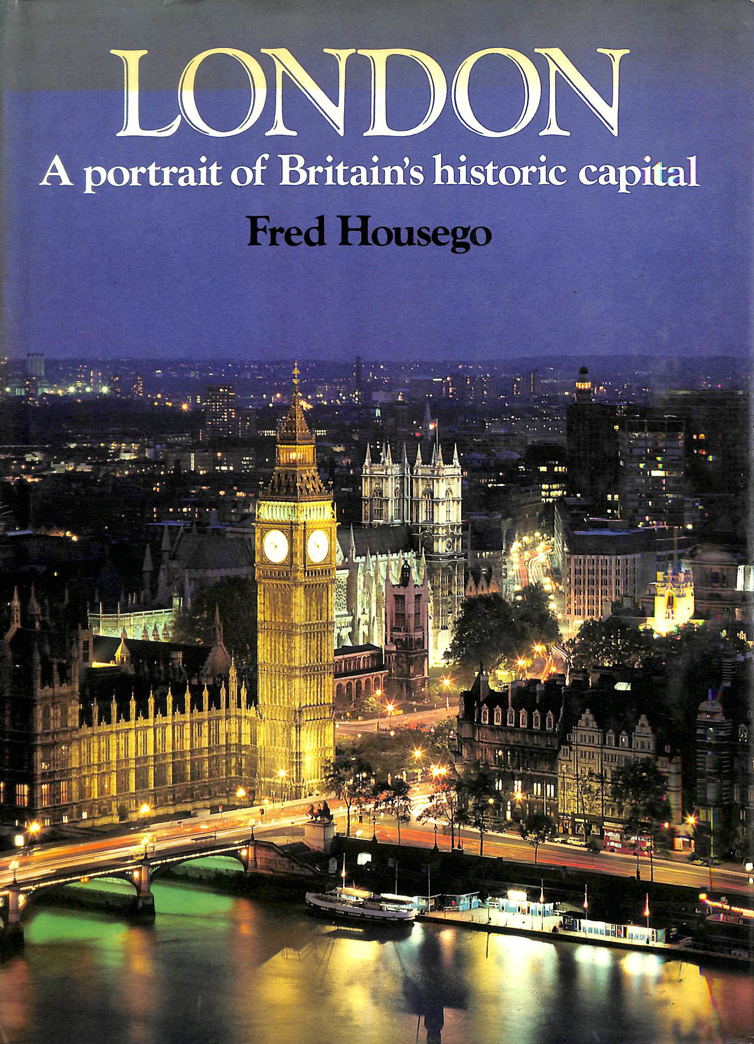 Image for London: A Portrait of Britain's Historic Capital