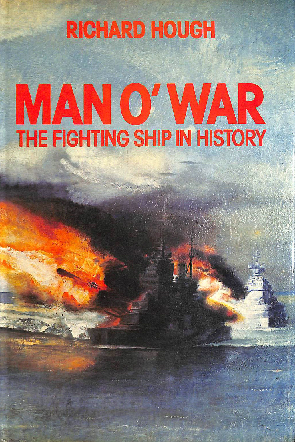 Image for Man o' War: Fighting Ship in History