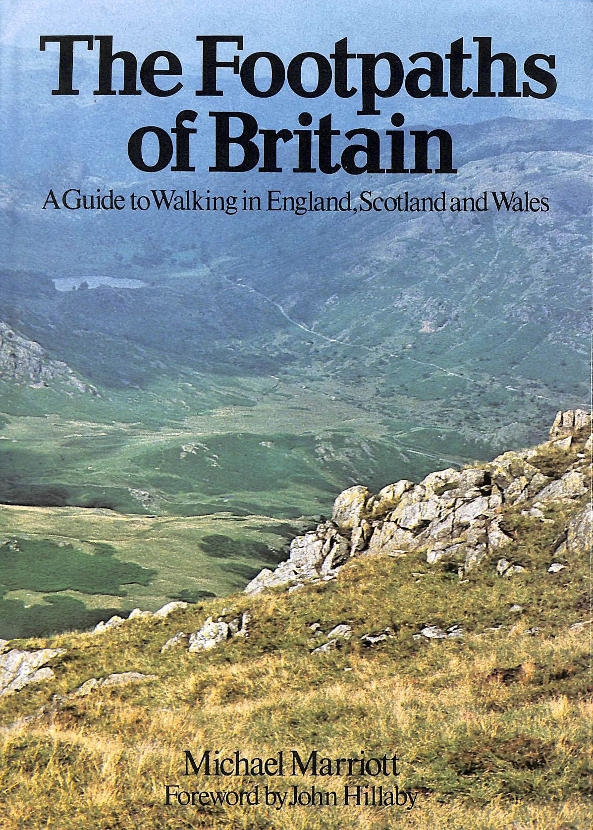 Image for The Footpaths of Britain: A Guide to Walking in England, Scotland and Wales