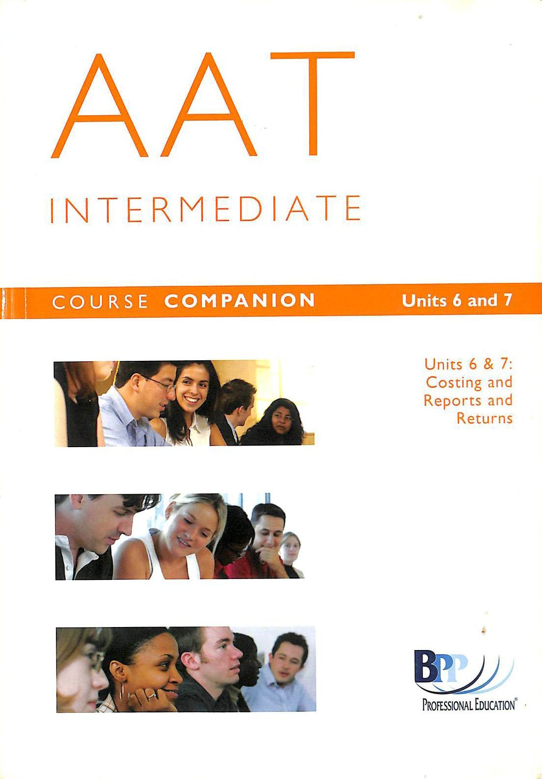 Image for AAT Intermediate 2004: Units 6 and 7: Course Companion Units 6, 7 - Combined Texts (Aat Course Companion Units 6/7)