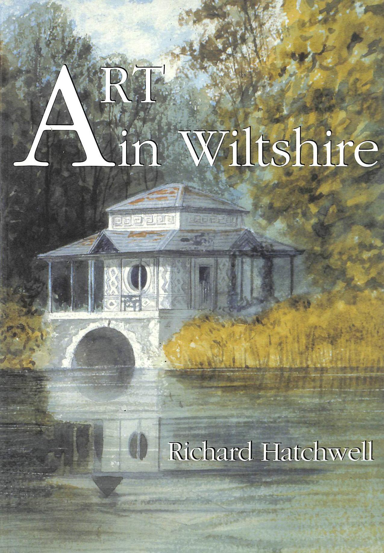 Image for Art in Wiltshire: From the Wiltshire Archaeological and Natural History Society Collection