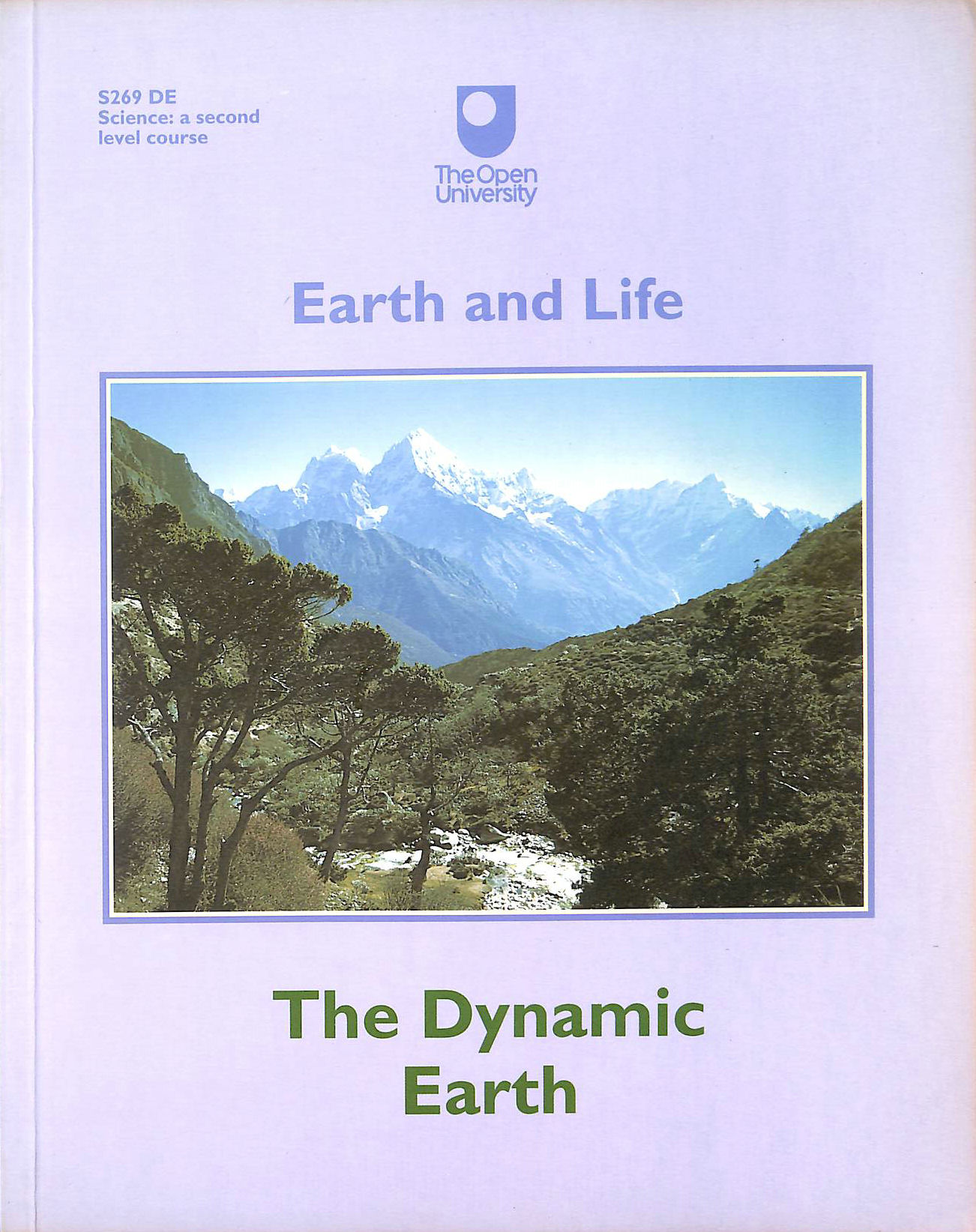 Image for The Earth and Life: The Dynamic Earth (Earth and Life)