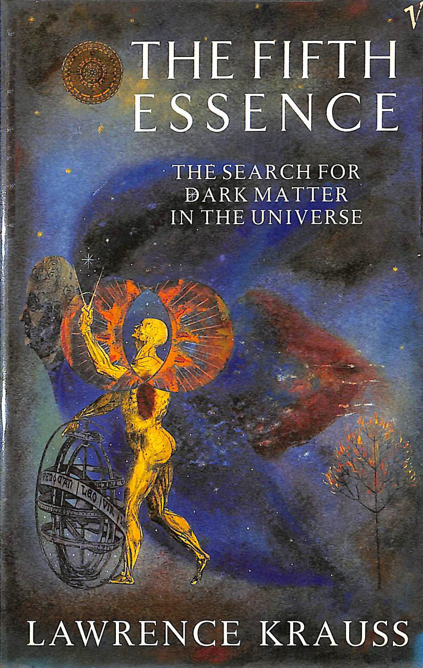 Image for The Fifth Essence: Search for Dark Matter in the Universe