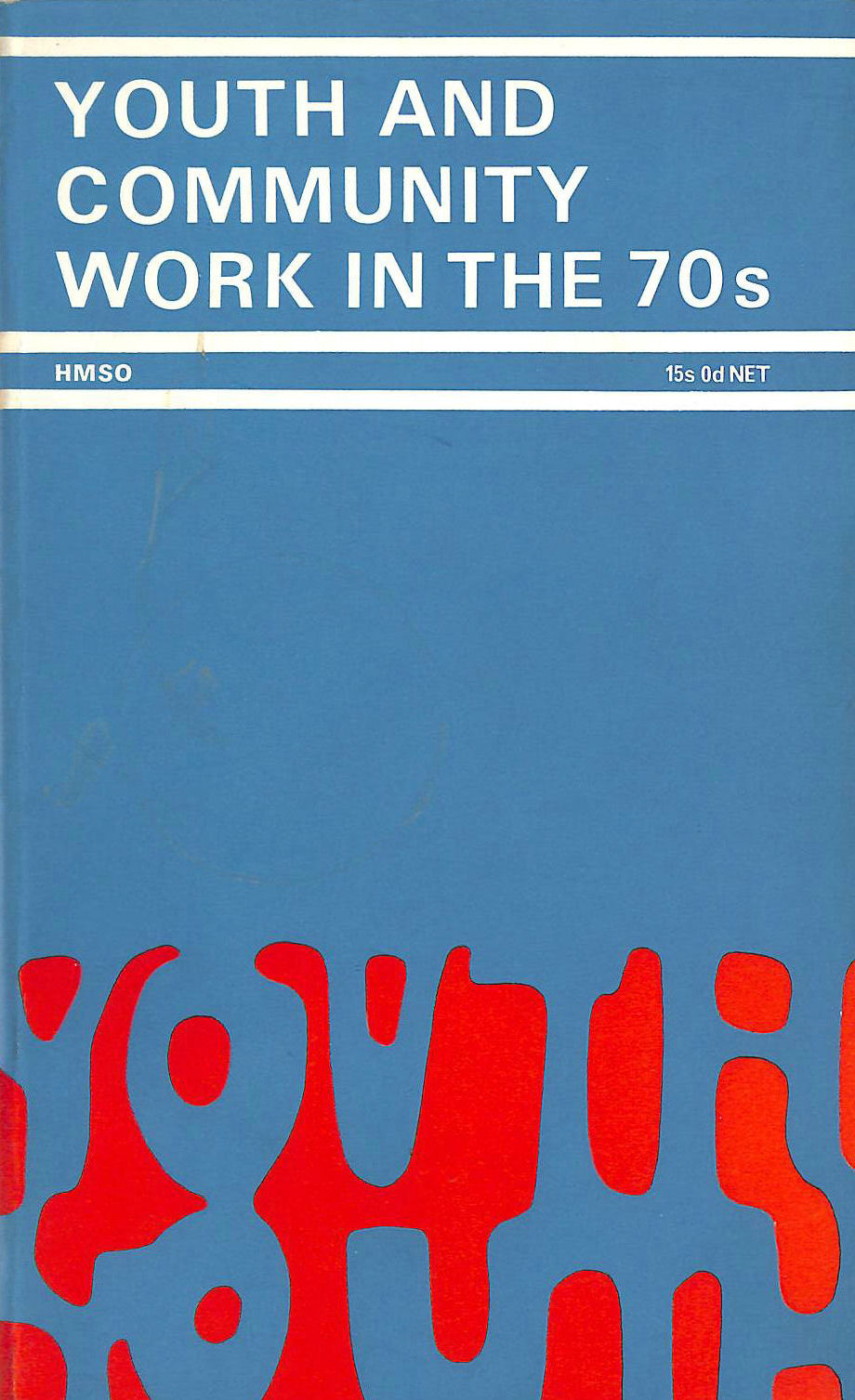 Image for Youth and Community Work in the 1970's