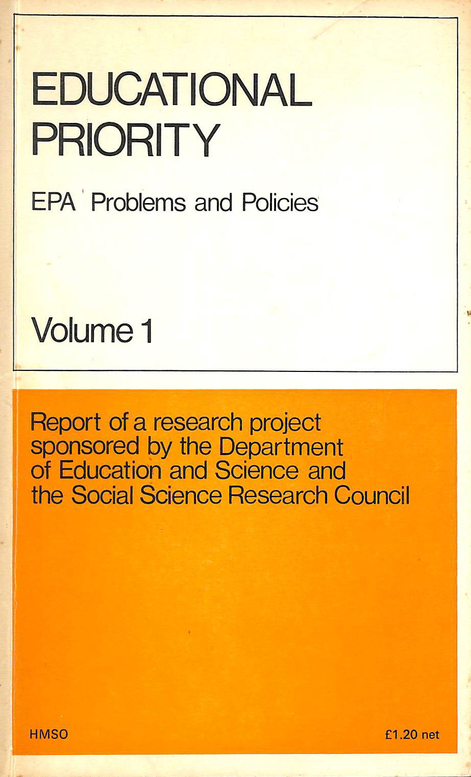 Image for Educational Priority: E.P.A.Problems and Policies v. 1: Research Project Reports