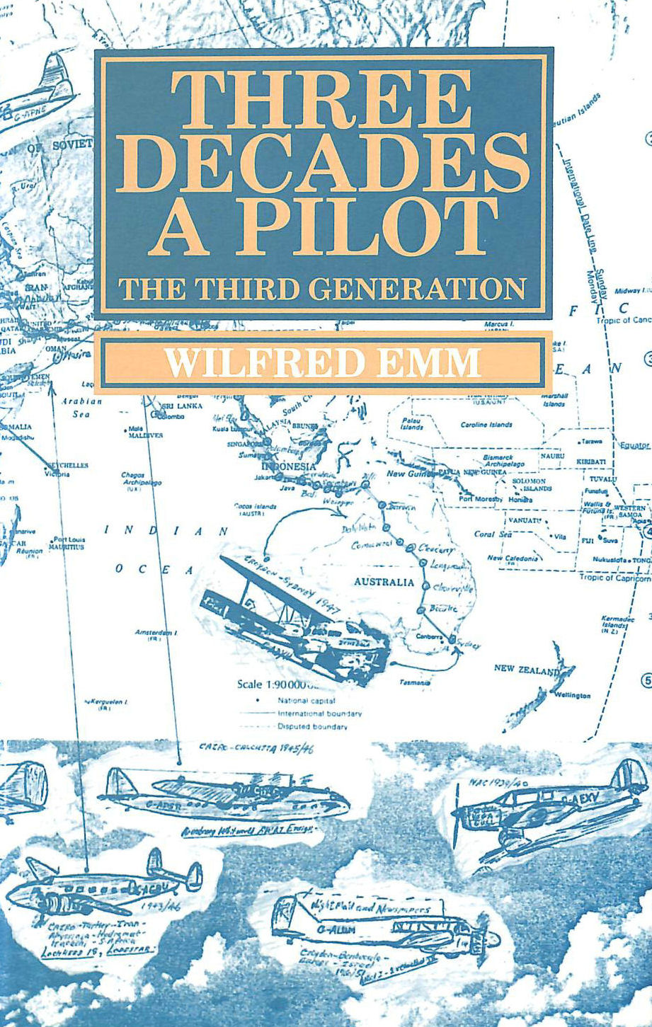 Image for Three Decades a Pilot: The Third Generation