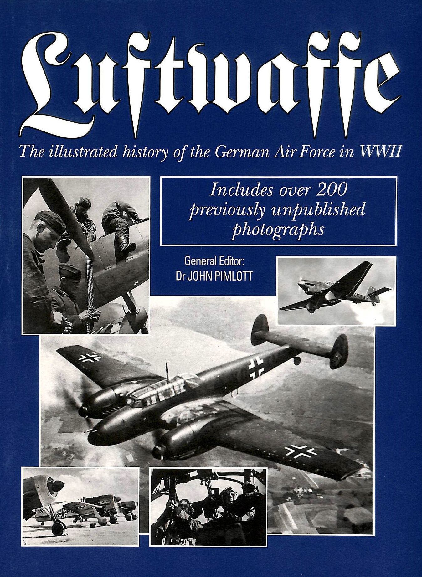 Image for Luftwaffe: The Illustrated History of the German Air Force in World War Two
