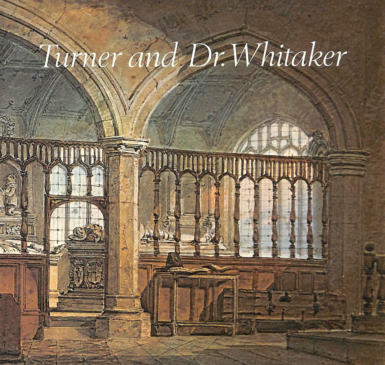 Image for Turner And Dr. Whitaker: townley Hall Art Gallery