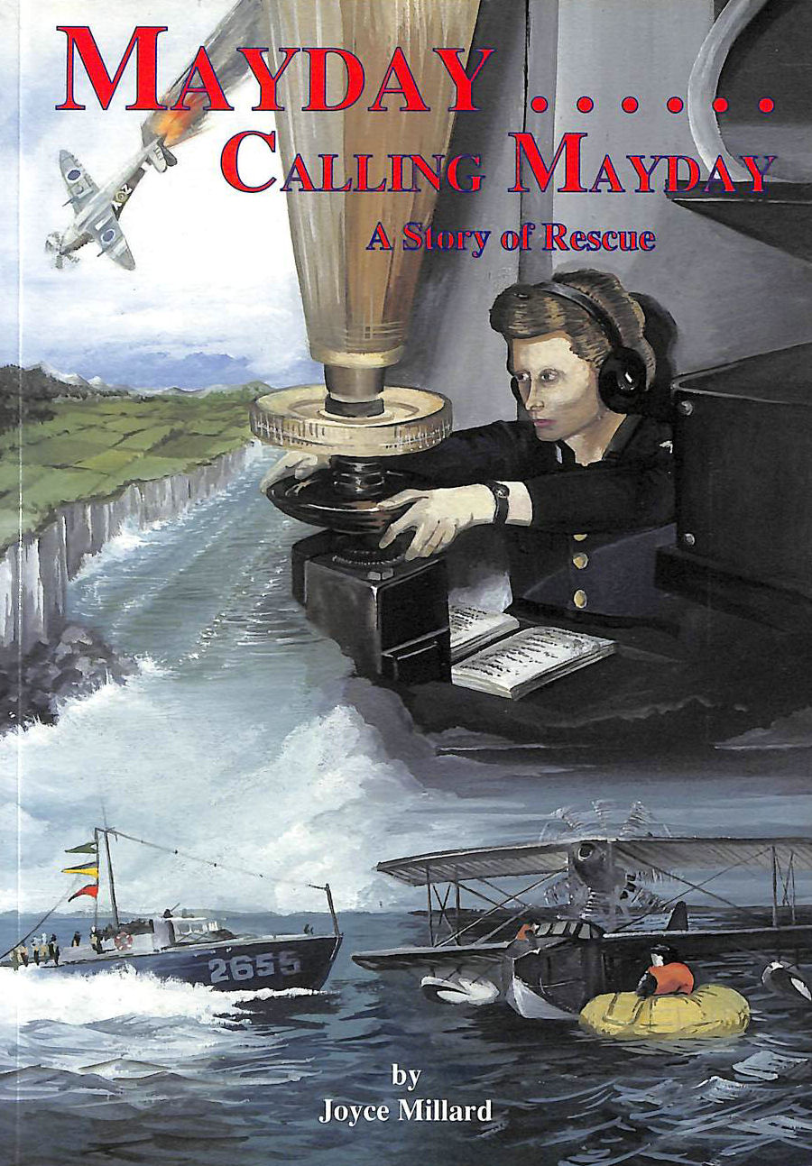 Image for MAYDAY, Calling MAYDAY: A Story of Rescue