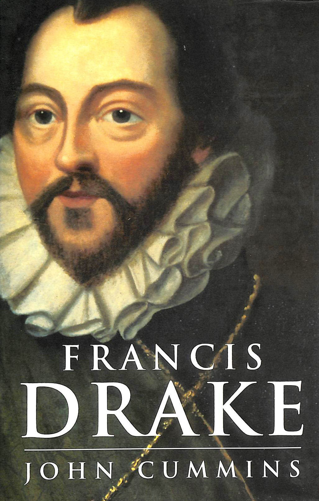 Image for Francis Drake: The Lives of a Hero