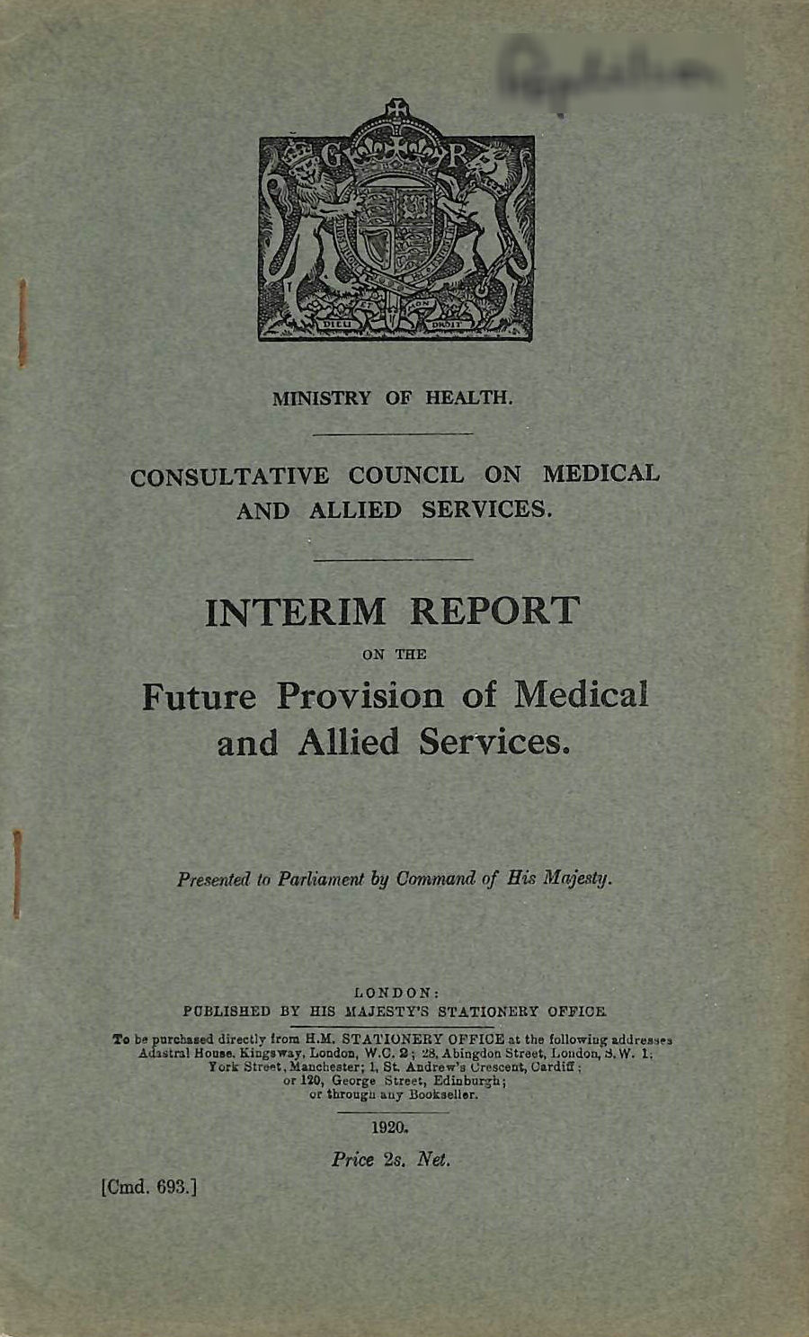 Image for Interim Report on the Future Provision of Medical and Allied Services