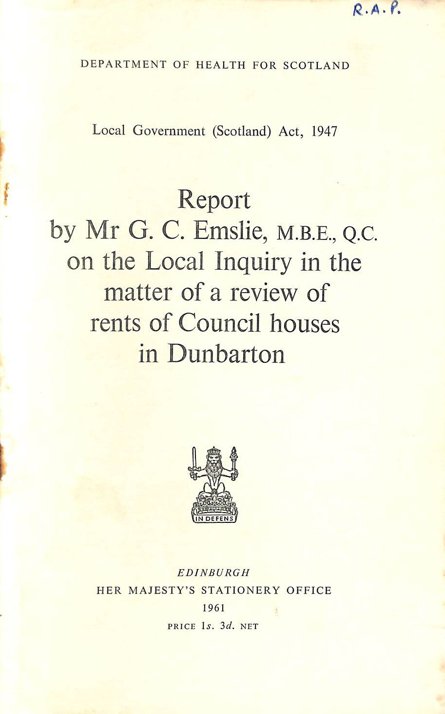 Image for Report by Mr G. C. Emslie, M>B>E., Q>C. on the Local Inquiry in the matter of a review of rensts of Council houses in Dunbarton