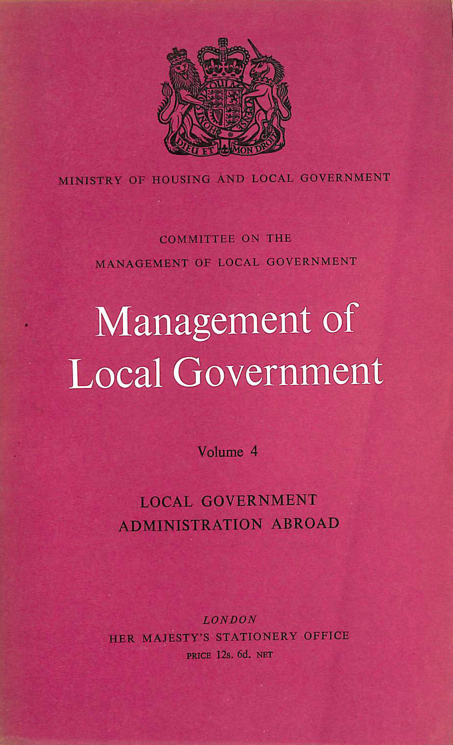 Image for Management of Local Government Volume 4 The Local Government Administration Boad