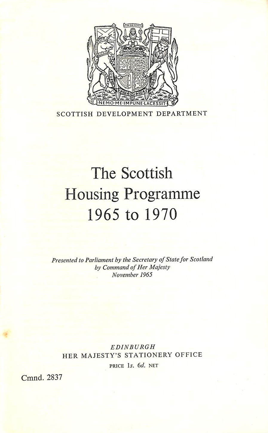 Image for The Scottish housing programme, 1965 to 1970: Presented to Parliament by the Secretary of State for Scotland (Cmnd. 2837)