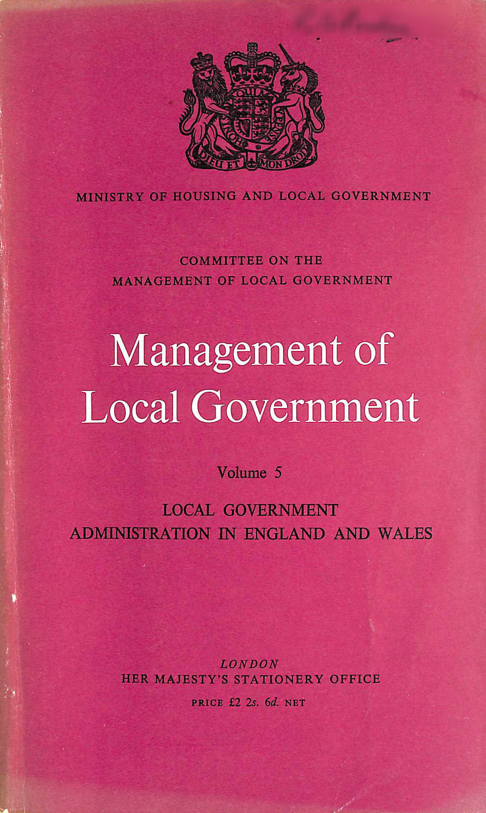 Image for MANAGEMENT OF LOCAL GOVERNMENT: VOLUME 5 - LOCAL GOVERNMENT ADMINISTRATION IN ENGLAND AND WALES.