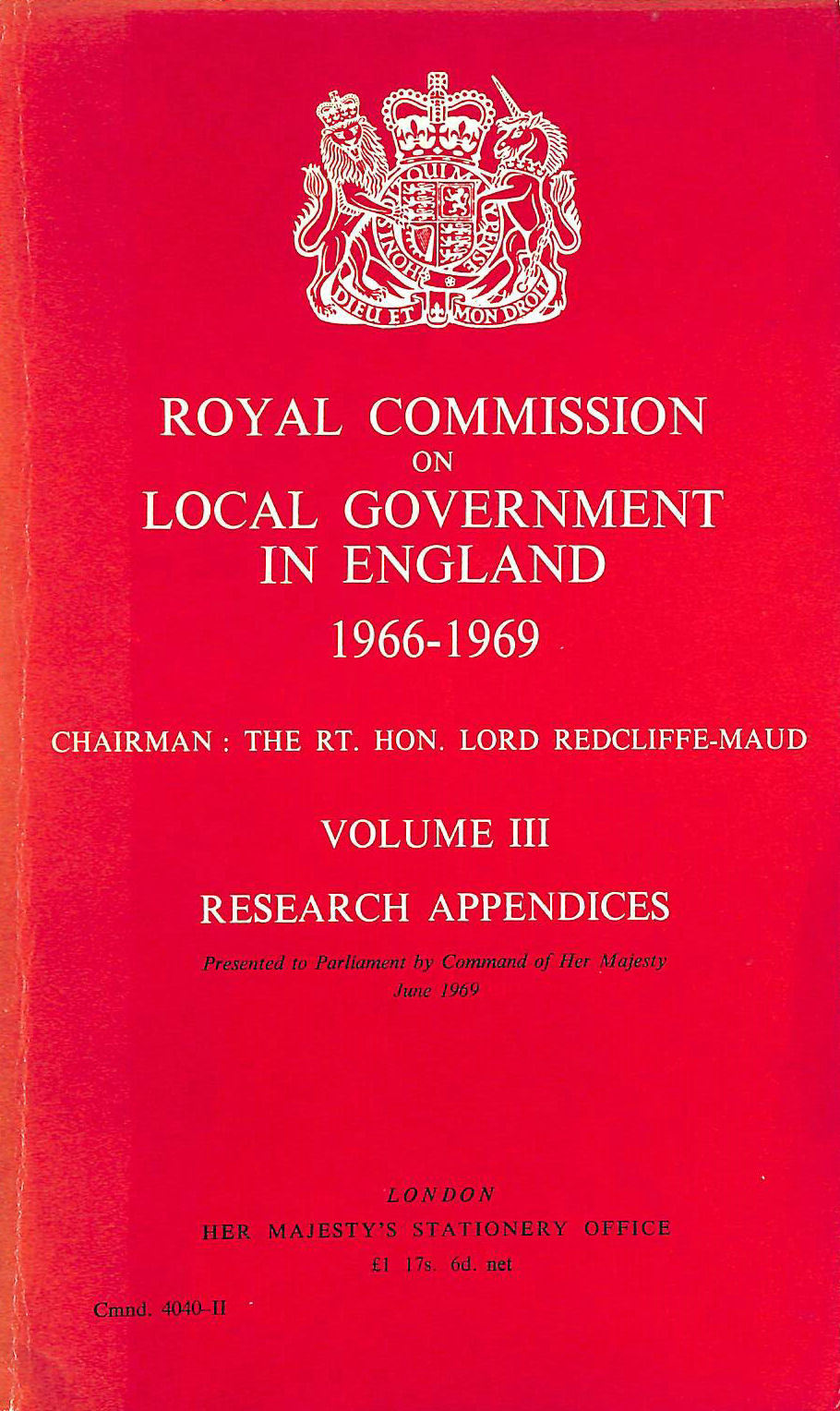 Image for Royal Commission on Local Government in England 1966-69: Volume III Research Appendices