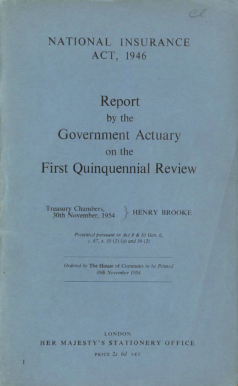 Image for National Insurance Act, 1946 Report by the Government Actuary on the First Quinquennial Review