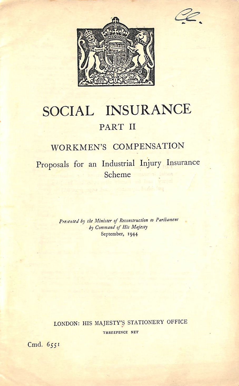 Image for Social Insurance Part 2. Workmen's Compensation. Proposals for an Industrial Injury Insurance Scheme (Cmd 6551).