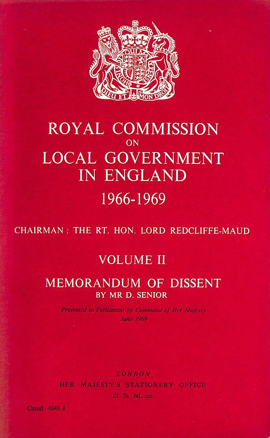 Image for Royal Commission on Local Government in England 1966-69: Memorandum of Dissent by Mr.D.Senior v. 2 (Command 4040-1)