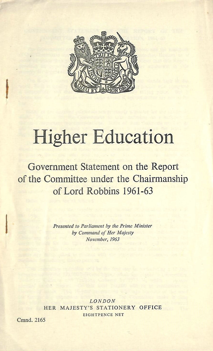 Image for Higher Education: Government Statement on the Report of the Committee Under the Chairmanship of Lord Robbins, 1961-63 (Cmnd.2165)