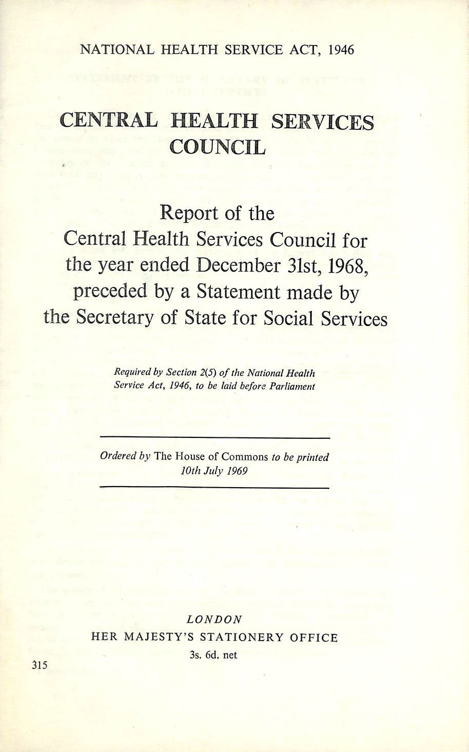 Image for Report of the Central Health Services Council, Preceded By a Statement Made By the Secretary of State for Social Services (1968 / 9 H.C. 315)