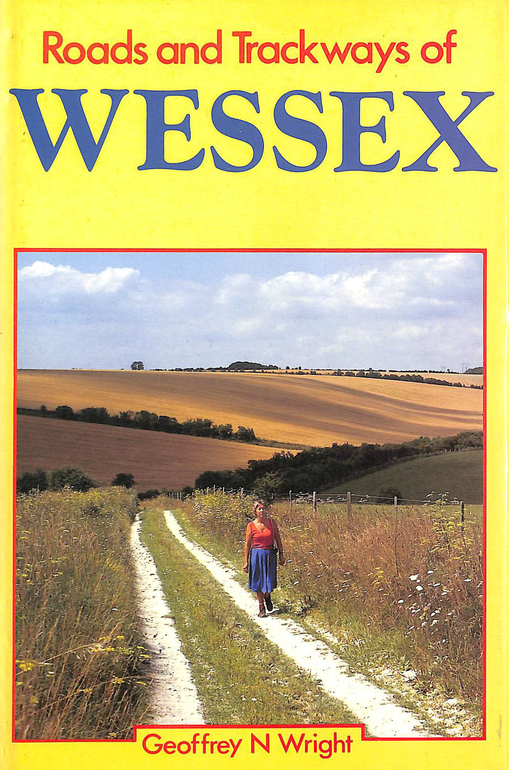 Image for Roads and Trackways of Wessex