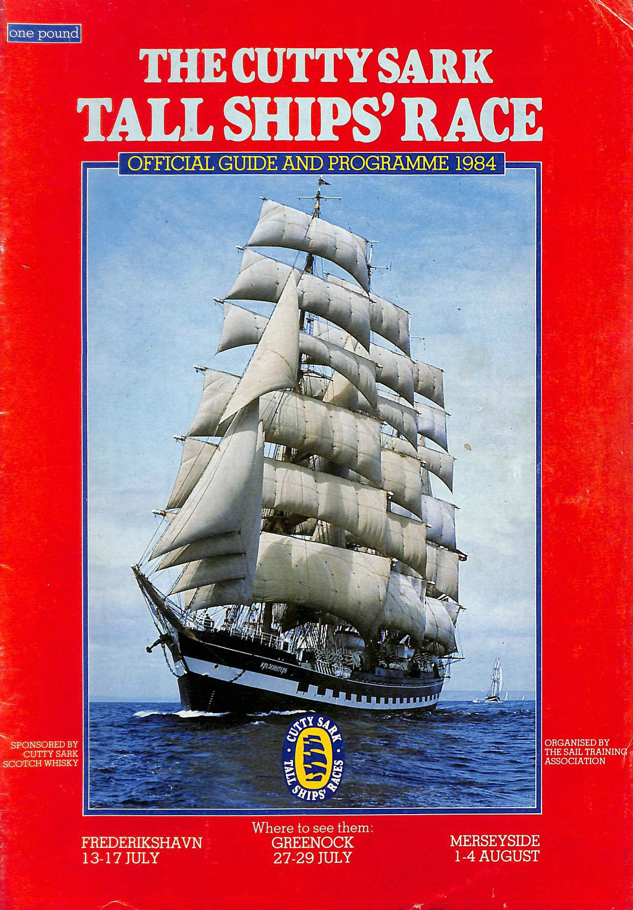 Image for The Cutty Sark Tall Ships' Races: Official Guide and Programme, 1986