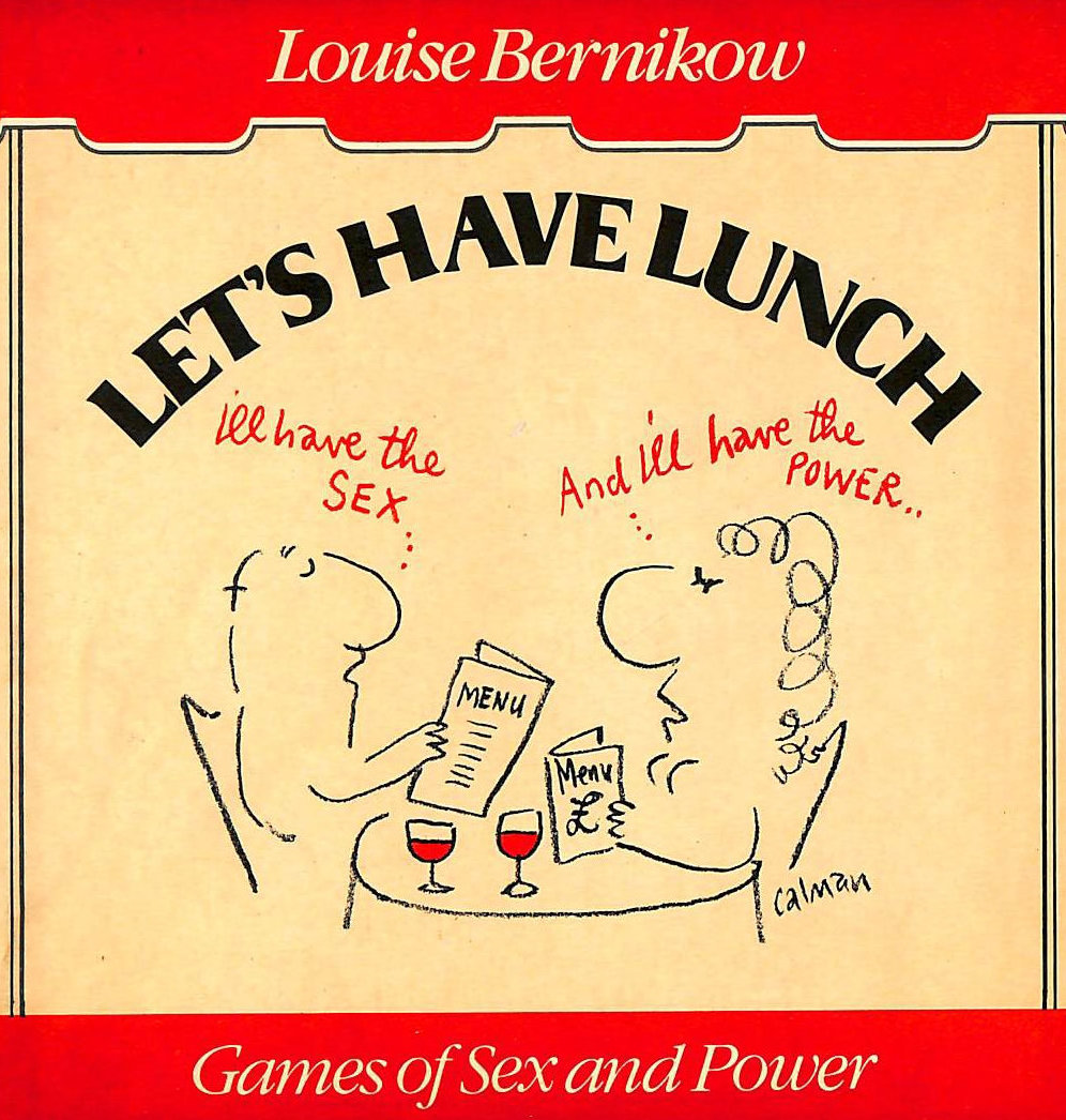Image for Let's Have Lunch: Games of Sex and Power