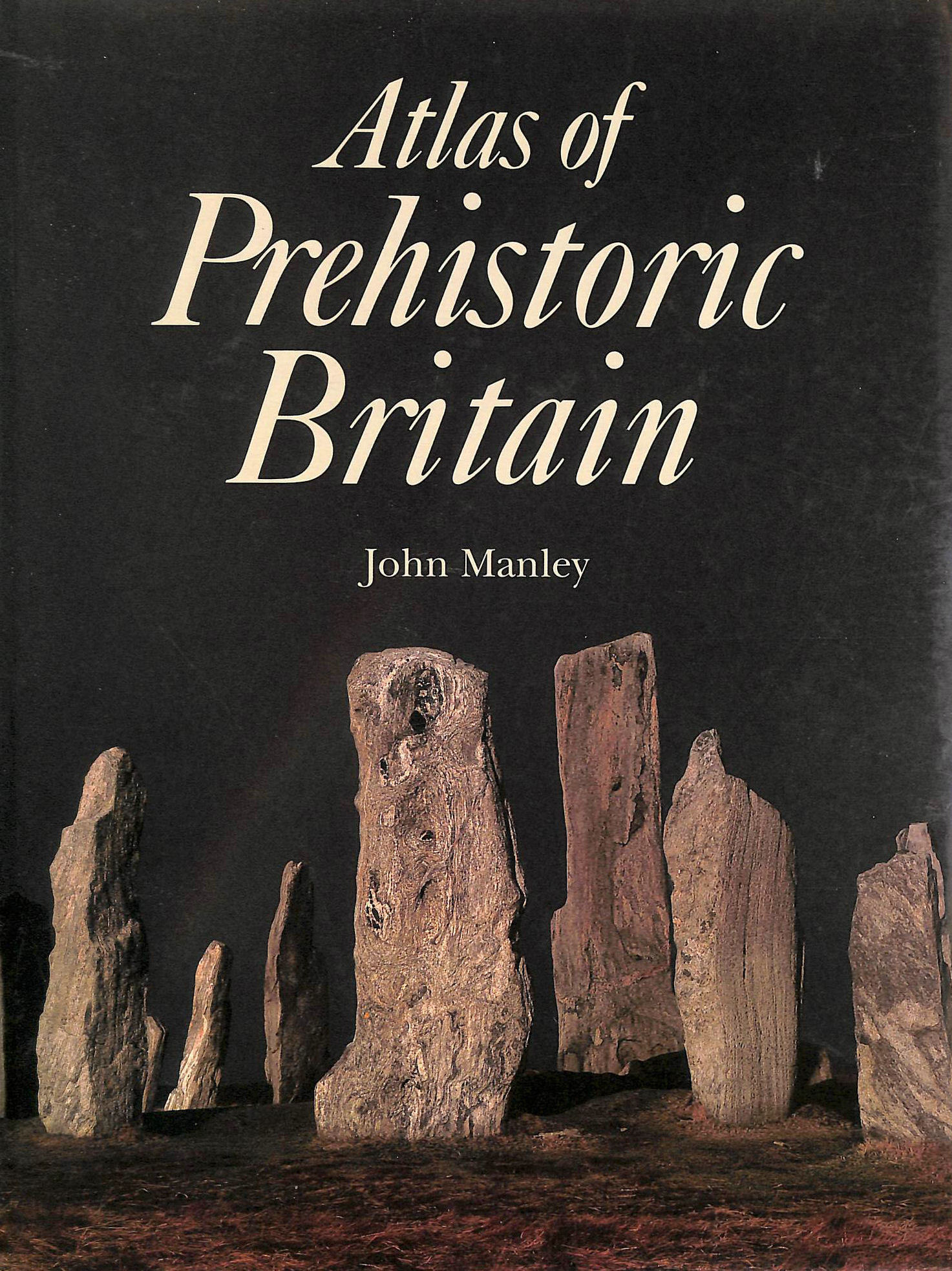 Image for Atlas of Prehistoric Britain