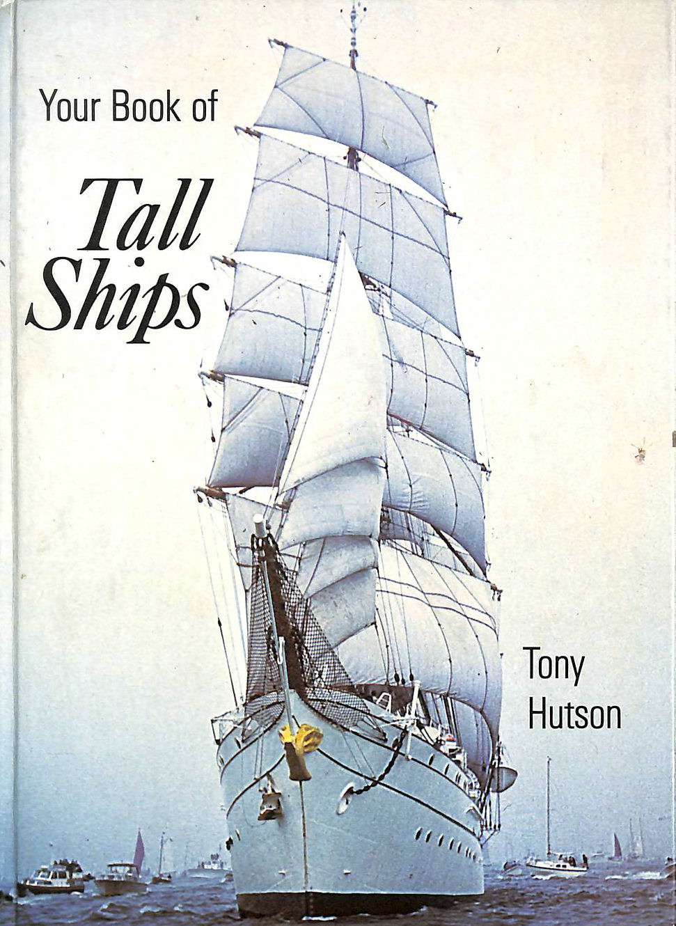 Image for Your Book of Tall Ships (The your book series)