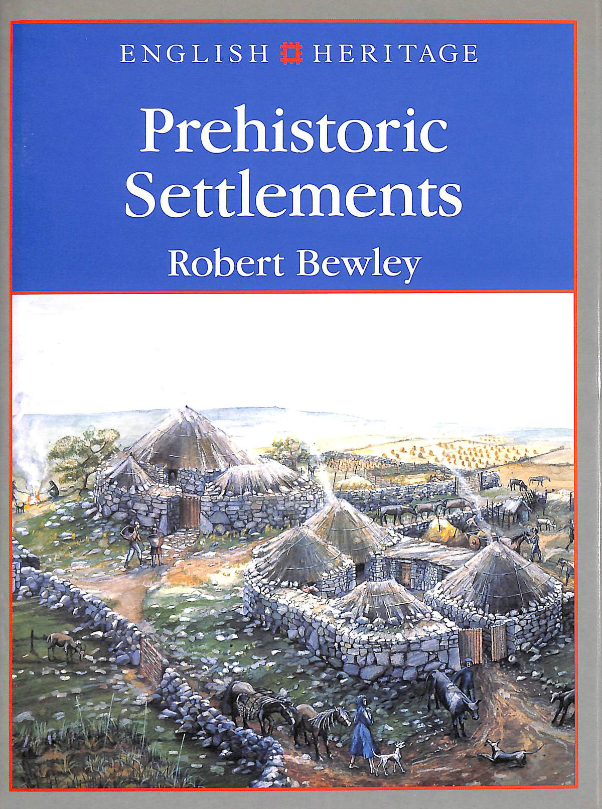Image for PREHISTORIC SETTLEMENTS (English Heritage)