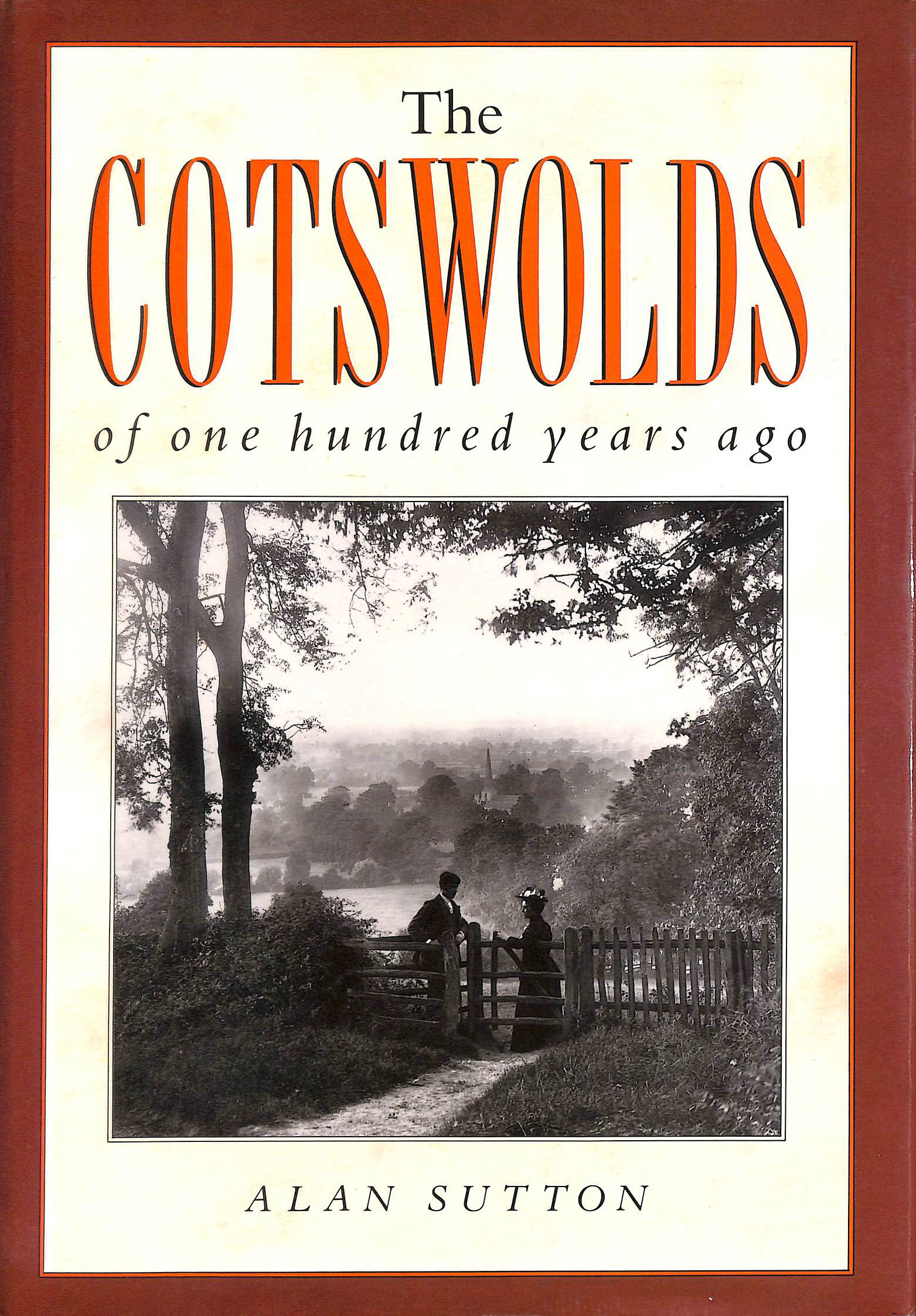 Image for The Cotswolds of One Hundred Years Ago (One Hundred Years Ago series)
