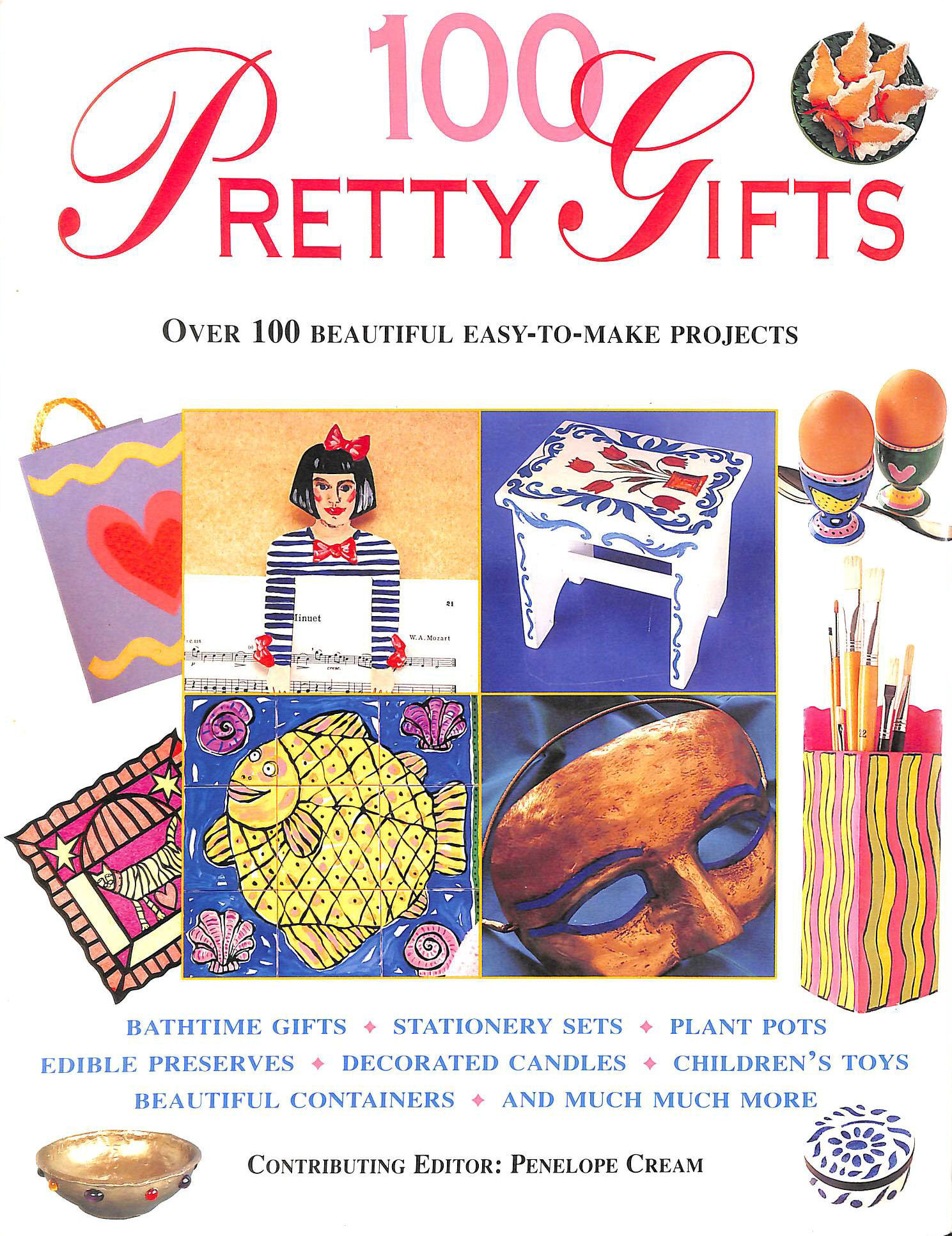 Image for 100 Pretty Gifts: Over 100 Beautiful Easy-to-Make Projects