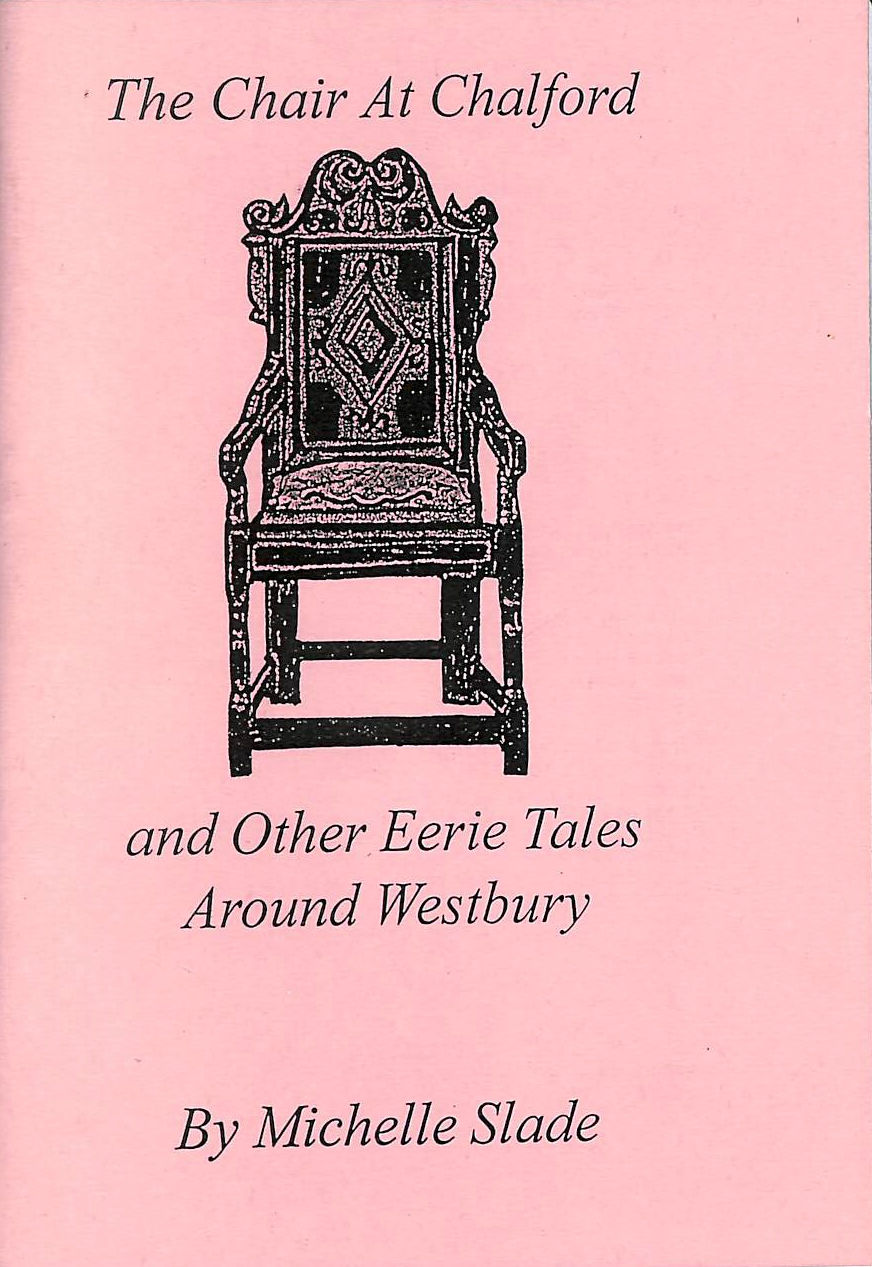 Image for The Chair at Chalford: and Other Eerie Tales Around Westbury