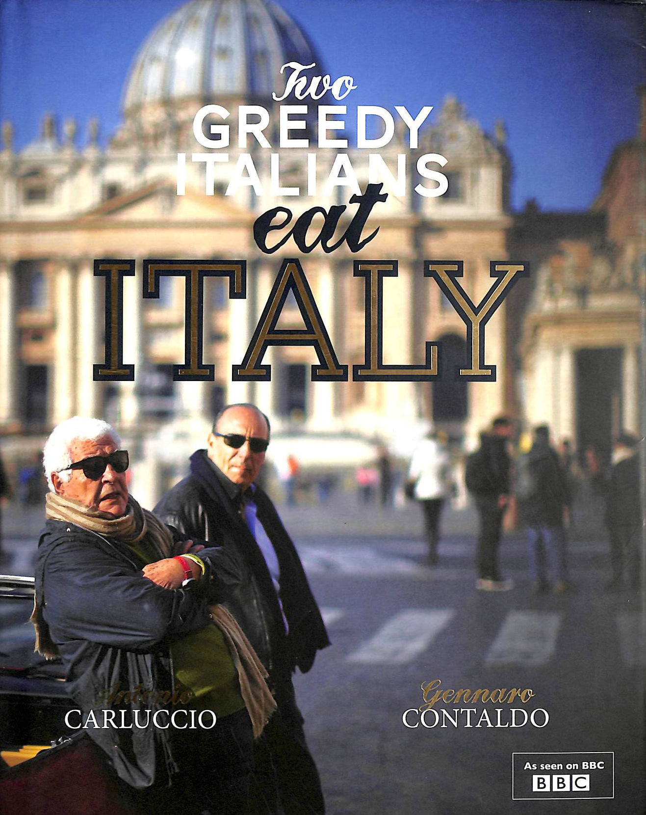 Image for Two Greedy Italians Eat Italy